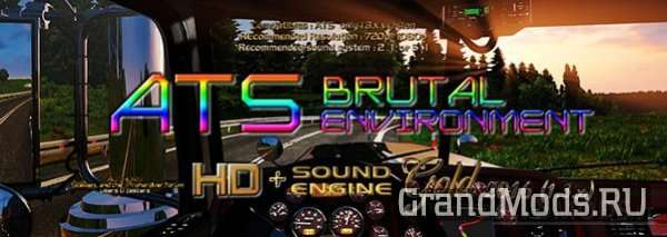 ATS Brutal environment HD + Sound Engine Gold 1.3.X HDR fix