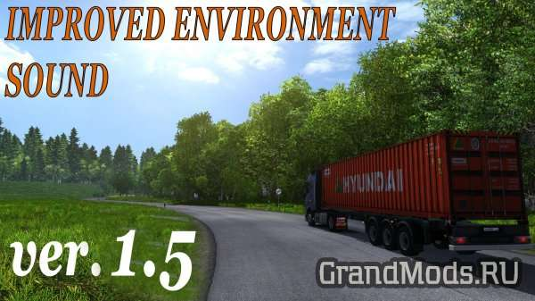 IMPROVED ENVIRONMENT SOUND V1.5 [ETS2]