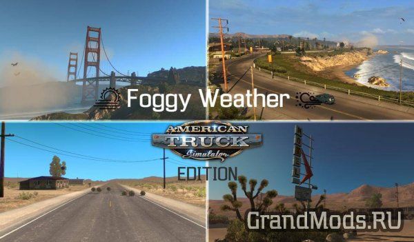 Foggy Weather 1.7.2.1 - ATS EDITION [ATS]