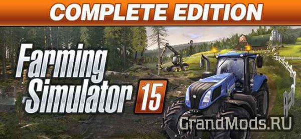 Farming Simulator 15 - Complete Edition теперь доступен!