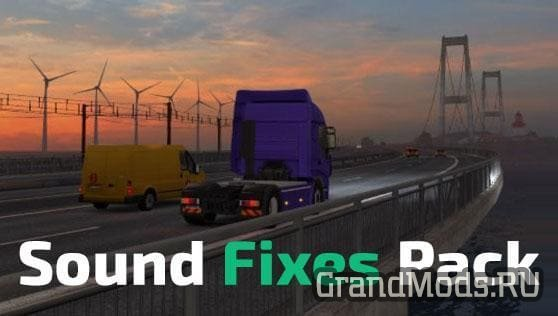 Sound Fixes Pack v 18.8 [ATS+ETS2]