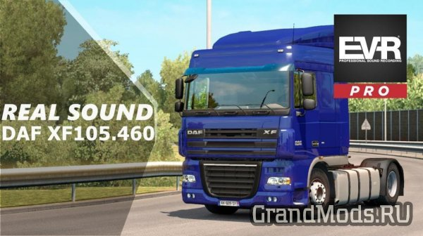 REAL SOUND DAF XF105 410/460/510 [ETS2]