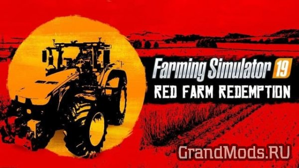 FS19: Red Farm Redemption