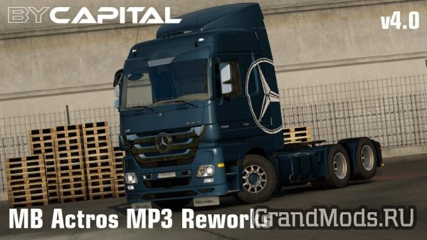 Mercedes Actros MP3 Reworks - ByCapital v4.0.2 [ETS2]
